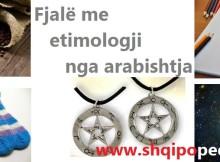 fjale-me-prejardhje-etimologji-nga-arabishtja